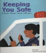 Keeping You Safe A Book About Police Officers Paperback By Owen Ann Thom...