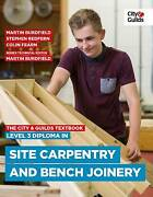 The City And Guilds Textbook Level 3 Diploma In Site Carpentry And Bench Joinery By