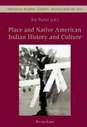 Place And Native American Indian History And Culture, Paperback By Porter, Joy ...