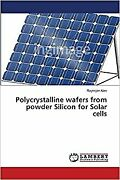 Polycrystalline Wafers From Powder Silicon For Solar Cells From Japan
