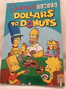 First Edition Simpsons Comics 'dollars To Donuts' Cardboard Cover,2009 158pgs