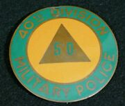 Wwii Us Army 40th Division Military Police Mp Badge Pin-back Disc Original Rare