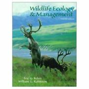 Wildlife Ecology And Management By William Laughlin Robinson Eric G. Bolen