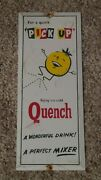 Vintage Quench Pick Up Metal Advertising Sign Door Push/pull