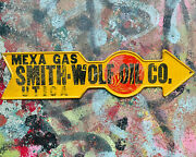Smith Wolf Oil Co Sign Utica New York Advertising Gas Station Mexa Gas Antique