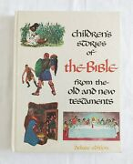 Childrens Stories Of The Bible From The Old And New Testament Deluxe Edition1968