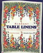 Elegant Table Linens From Weil And Durrs Including Wilendur, Paperback By Hay...