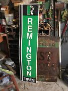 Vintage Remington Tires Embossed Metal Sign - Nice Condition 6ft Tall