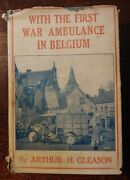 With The First War Ambulance In Belgium In Dust Jacket Arthur Gleason