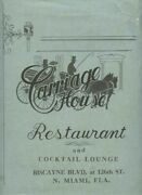 Carriage House Restaurant Menu Biscayne Blvd At 126th St N Miami Florida 1960and039s