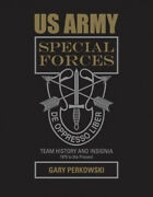 Us Army Special Forces Team History And Insignia 1975 To The Present 1975 To
