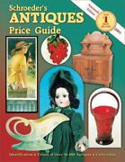 Schroeder's Antiques Price Guide Identification And Values Of Over 50,000...