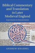 Biblical Commentary And Translation In Later Medieval England, Hardcover By K...