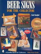 Beer Signs For The Collector Paperback By Faragher Scott Like New Used Fr...