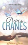 Paper Cranes Paperback By Ford Jordan Like New Used Free Shipping In The Us