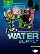 Protecting Earth's Water Supply, Paperback By Fridell, Ron, Like New Used, Fr...