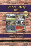 School Safety 101 Preparing Schools And Protecting Students, Like New Used, ...