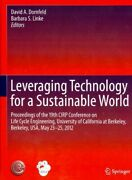 Leveraging Technology For A Sustainable World Proceedings Of The 19th Cirp ...