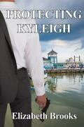 Protecting Kyleigh, Like New Used, Free Shipping In The Us