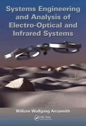 Systems Engineering And Analysis Of Electro-optical And Infrared Systems, Har...