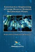 Constructive Engineering Of Large Reverse Osmosis Desalination Plants, Like N...