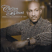 Carlton Blount From A Manand039s Point Of View 12 Track 2005 Cd New