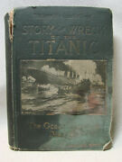1912 First Edition Wreck And Sinking Of The Titanic Greatest Sea Disaster