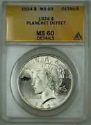 1924 Peace Silver Dollar Coin 1 Anacs Ms-60 Details Planchet Defect Better