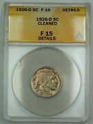 1926-d Buffalo Nickel 5c Coin Anacs F-15 Details Cleaned Better Coin