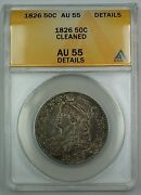 1826 Capped Bust Half Dollar 50c Coin Anacs Au-55 Details Cleaned A