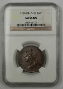 1736 Ireland Regal Copper 1/2 Penny Coin George Ii Ngc Au 55 Bn Brown Akr