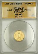 1999-w Emergency Issue 5 American Gold Eagle Coin Anacs Ms-60 Details Damaged