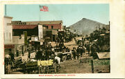 Postcard Of Main Street With Many People In Goldfield, Nevada - Circa 1907