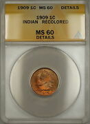 1909 Indian Head Penny Cent 1c Anacs Ms-60 Details Recolored Better Coin