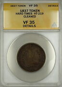 1837 Hard Times Token Henry Anderson Chatham New York Ht-219 Anacs Vf-35 Details