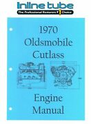 1970 Oldsmobile Engine Factory Assembly Manual 350-455 Engines 442 W-30 88 98