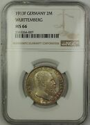 1913f Germany Wurttemberg 2m Two Marks Silver Coin Ngc Ms-66 Toned Gem Bu