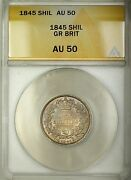 1845 Great Britain 1s Shilling Silver Coin Anacs Au-50