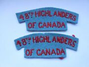2ww Pair Of 48th Highlanders Of Canada Cloth Shoulder Titles Dunkirk 1940