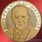 1/4 Oz - Pope Francis 80th Birthday - 35mm 24k Gold Coin - 2016 Cook Islands 20