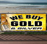 We Buy Gold And Silver Advertising Vinyl Banner Flag Sign Many Sizes Available
