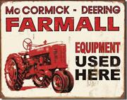 Mccormick Deering Farmall Equipment Used Here Tractor Tin Metal Sign Made In Usa