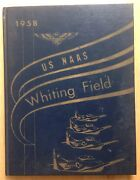 1958 United States Naval Air Station Yearbook, Usnaas Whiting Field, Florida, Fl