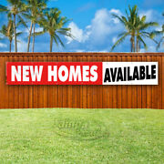 New Homes Available Advertising Vinyl Banner Flag Sign Large Huge Xxl Sizes