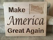 Make America Great Again Carved Wall Plaque