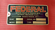 Federal Truck And Trailer Data Plate 1940s And 50s Acid Etched Brass