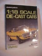 Standard Guide To 118 Scale Die Cast Cars By Toy Cars And Models Ertyl 2003