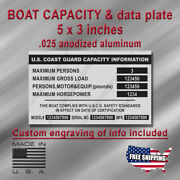 Boat Capacity And Data Aluminum Plate 5x3 Silver-custom Engraving Included