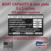 Boat Capacity And Data Aluminum Plate 5x3 Black-custom Engraving Included
