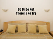 Do Or Do Not There Is No Try Star Wars Yoda Jedi Wall Art Decal Sticker Picture